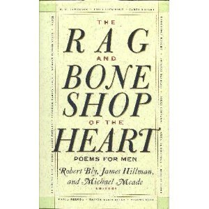 9780060167448: The Rag and Bone Shop of the Heart: Poems for Men