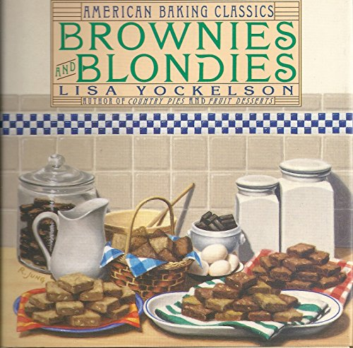 9780060167516: Brownies and Blondies (American Baking Classics)