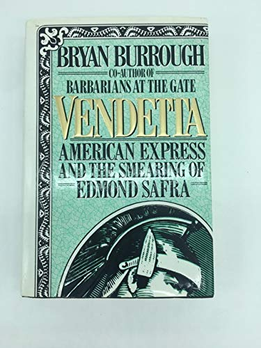 9780060167592: Vendetta: American Express and the Smearing of Edmond Safra