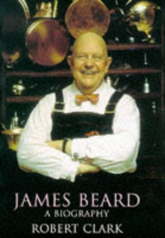 9780060167639: James Beard: A Biography