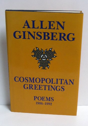 Cosmopolitan Greetings: Poems, 1986-1992: Ginsberg, Allen