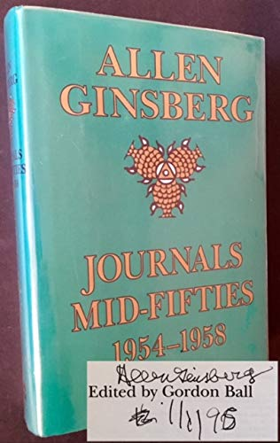 Journals Mid-Fifties 1954-1958: Allen Ginsberg ; Edited by Gordon Ball