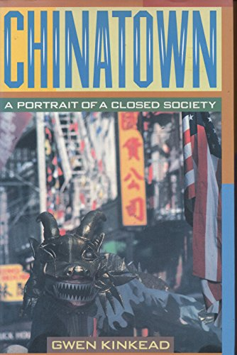 9780060167769: Chinatown: A Portrait of a Closed Society