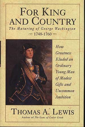 9780060167776: For King and Country: The Maturing of George Washington, 1748-1760
