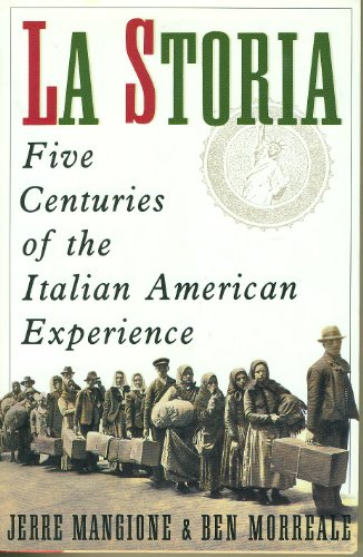9780060167783: La Storia: Five Centuries of the Italian American Experience