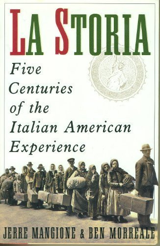 9780060167783: La Storia: Five Centuries of the Italian American Experience