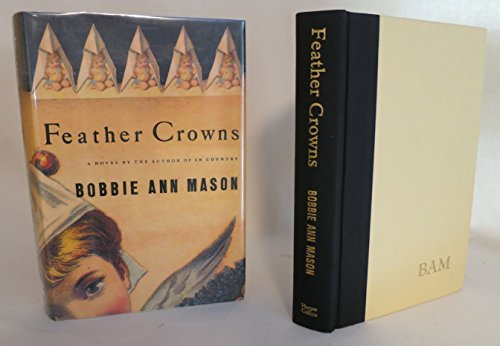 FEATHER CROWNS (AUTHOR SIGNED): Mason, Bobbie Ann