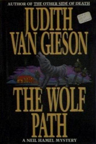 THE WOLF PATH.: Van Gieson, Judith.