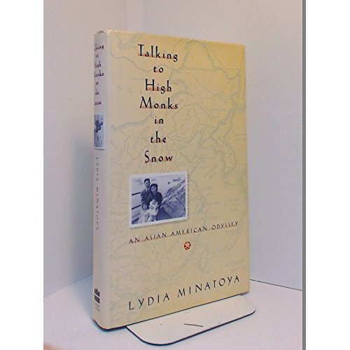 9780060168094: Talking to High Monks in the Snow: An Asian American Odyssey