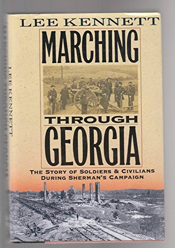 9780060168155: Marching Through Georgia: The Story of Soldiers and Civilians During Sherman's Campaign