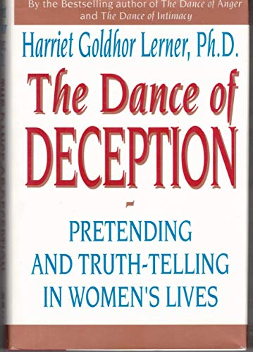 9780060168162: The Dance of Deception: Pretending and Truth-telling Women's Lives