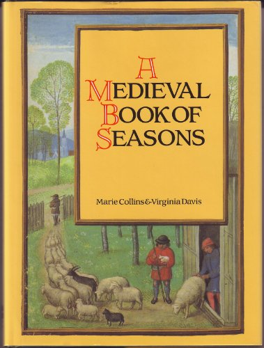 9780060168216: The Medieval Book of Seasons