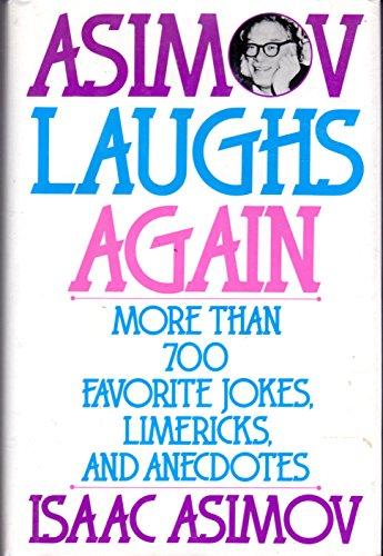9780060168261: Asimov Laughs Again: More Than 700 Favourite Jokes, Limericks, and Anecdotes