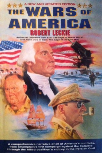 The Wars of America (0060168315) by Leckie, Robert