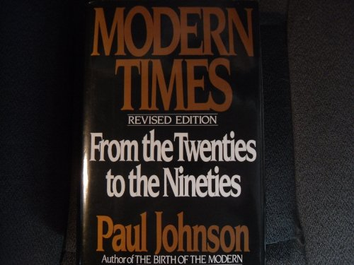 9780060168339: Modern Times: The World from the Twenties to the Nineties