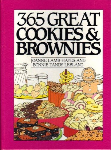 9780060168407: 365 Great Cookies and Brownies (365 Ways)