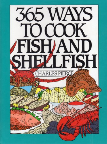 9780060168414: 365 Ways to Cook Fish and Shellfish