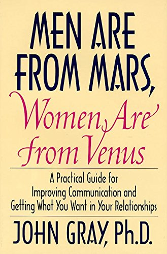 9780060168483: Men Are from Mars, Women Are from Venus: A Practical Guide for Improving Communication and Getting What You Want in Your Relationships