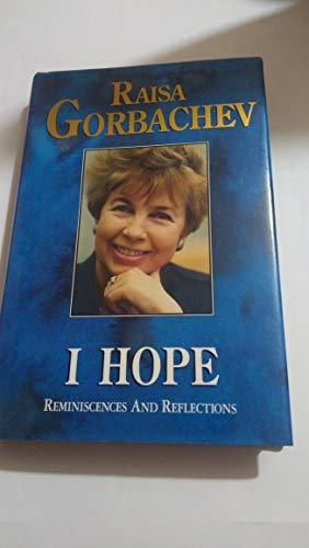 9780060168520: I Hope: Reminiscences and Reflections