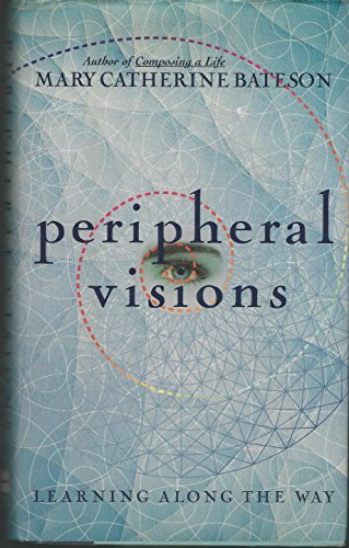 9780060168599: Peripheral Visions: Learning Along the Way