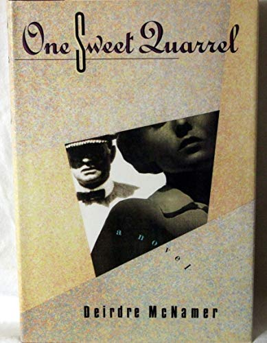 [signed] One Sweet Quarrel: A Novel