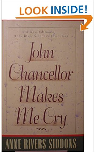 9780060168698: John Chancellor Makes Me Cry