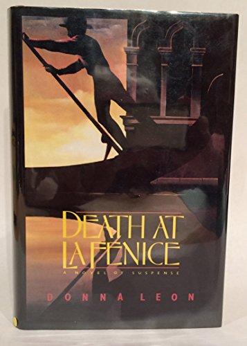 Death at La Fenice: A Novel of Suspense: Leon, Donna