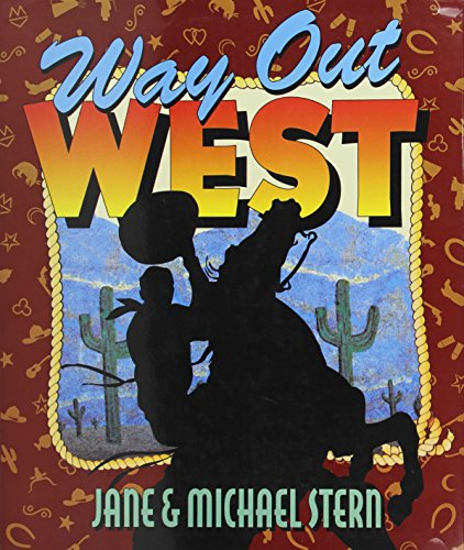 9780060168735: Way Out West