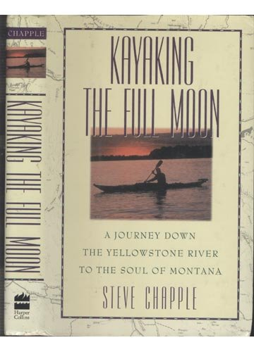 Kayaking the Full Moon: Chapple, Steve