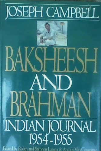 Baksheesh and Brahman: Indian Journal 1954-1955