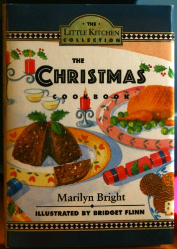 9780060169022: The Christmas Cookbook (Little Kitchen Collection)