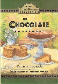 9780060169039: The Chocolate Cookbook (Little Kitchen Collection)