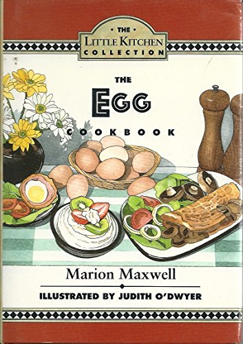 9780060169046: The Egg Cookbook (The Little Kitchen Collection)