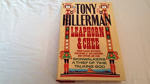 Leaphorn and Chee: Skinwalker, a Thief of Time, & Talking God: Hillerman, Tony