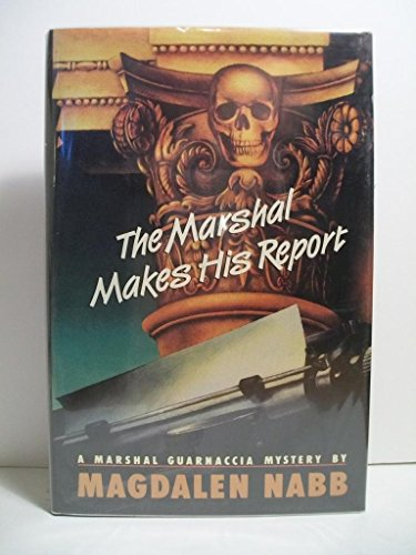 9780060169145: The Marshal Makes His Report