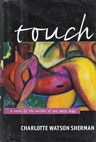 9780060169251: Touch: A Novel