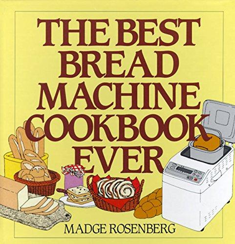 9780060169275: The Best Bread Machine Cookbook Ever
