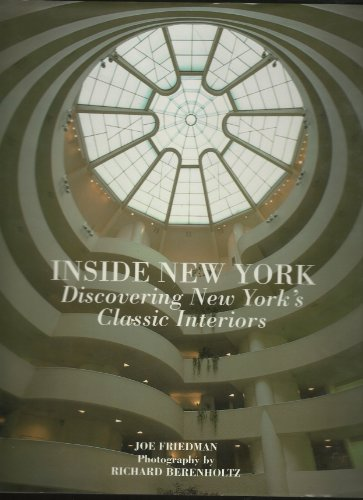 9780060169404: Inside New York: Discovering New York's Classic Interiors