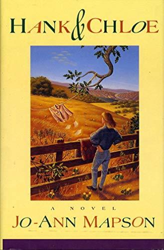 Hank and Chloe : A Novel: Mapson, Jo-Ann
