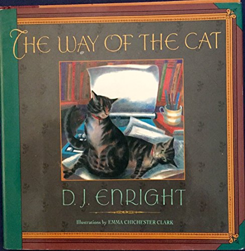 The Way of the Cat: Enright, D. J.; Chichester Clark, Emma