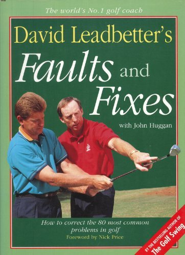 9780060169770: David Leadbetter's Faults and Fixes: How to Correct the 80 Most Common Problems in Golf