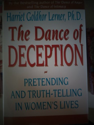 9780060169848: Dance of Deception: Pretending and Truth-Telling in Women's Lives