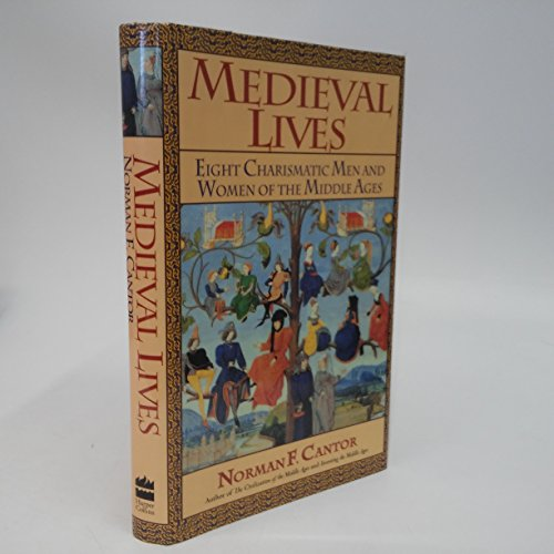 9780060169893: Medieval Lives: Eight Charismatic Men and Women of the Middle Ages