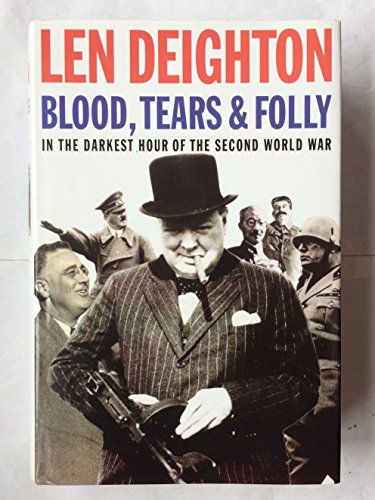 9780060170004: Blood, Tears and Folly: A Cooler Look at World War II