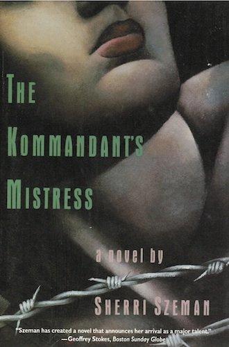 9780060170110: The Kommandant's Mistress: A Novel