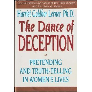9780060170172: Dance of Deception: Pretending and Truth-Telling in Women's Lives