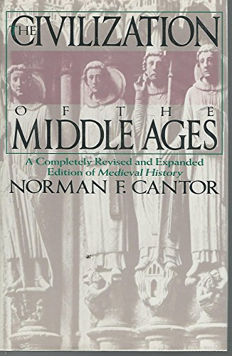 9780060170332: The Civilization of the Middle Ages: A Completely Revised and Expanded Edition of Medieval History
