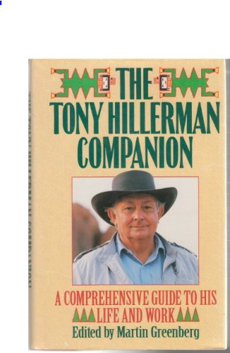 9780060170349: The Tony Hillerman Companion: A Comprehensive Guide to His Life and Work