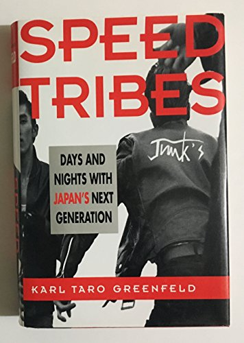 9780060170394: Speed Tribes: Days and Nights With Japan's Next Generation