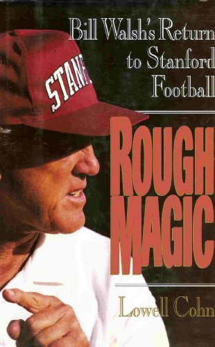 9780060170431: Rough Magic: Bill Walsh's Return to Stanford Football